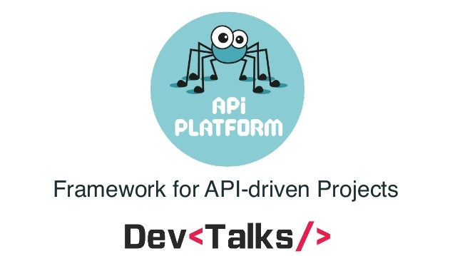 Framework for API-driven Projects