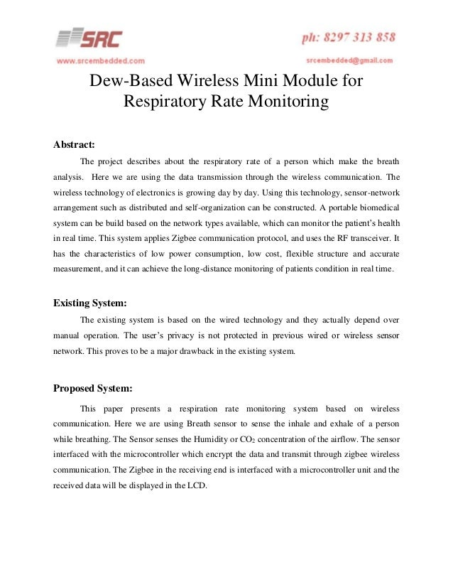 Dew-Based Wireless Mini Module for Respiratory Rate Monitoring Abstract: The project describes about the respiratory rate ...