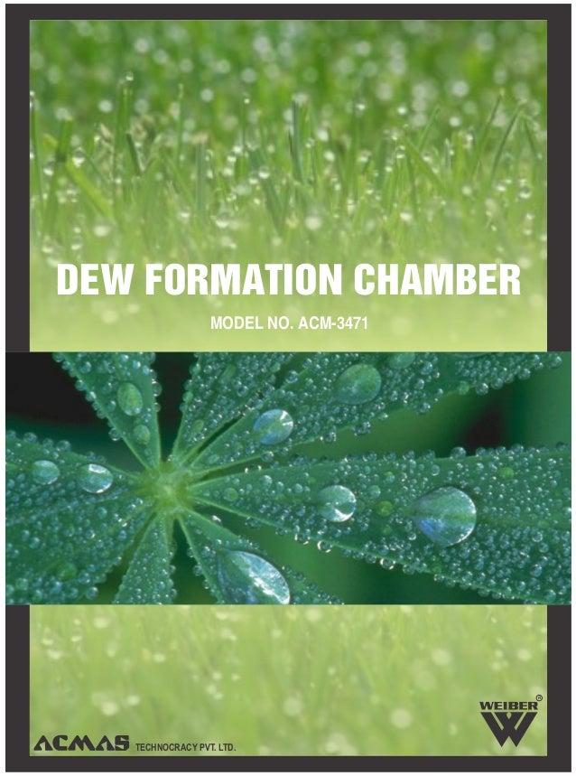 TECHNOCRACY PVT. LTD.DEW FORMATION CHAMBERMODEL NO. ACM-3471R