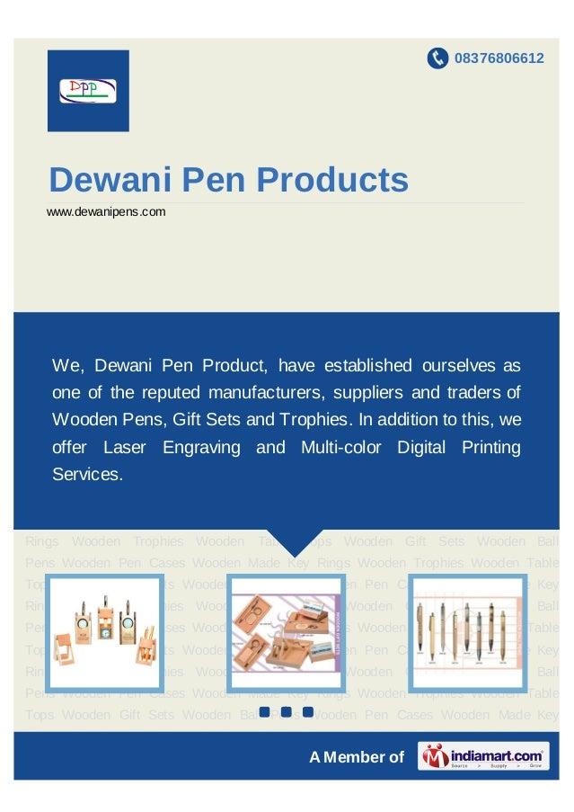 08376806612   Dewani Pen Products   www.dewanipens.comWooden Table Tops Wooden Gift Sets Wooden Ball Pens Wooden Pen Cases...