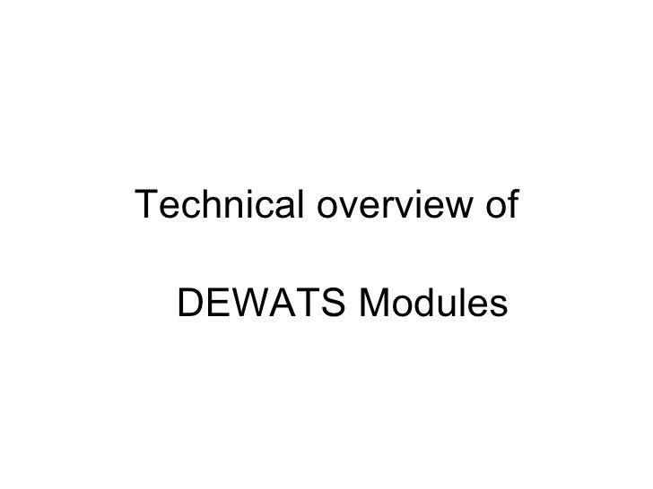 Technical overview of <ul><ul><li>DEWATS Modules </li></ul></ul>