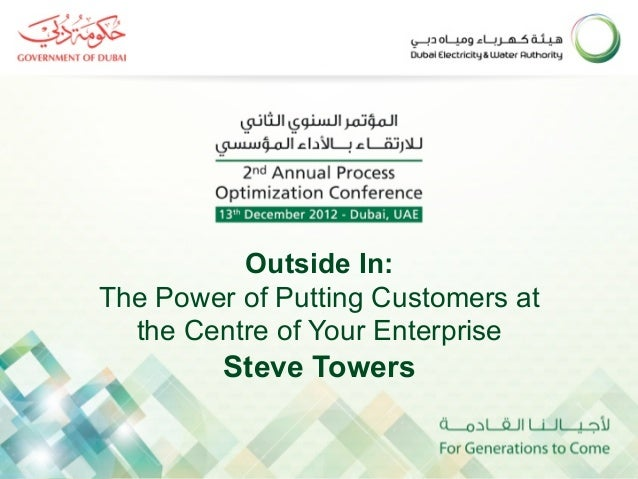 Outside In:The Power of Putting Customers at  the Centre of Your Enterprise         Steve Towers