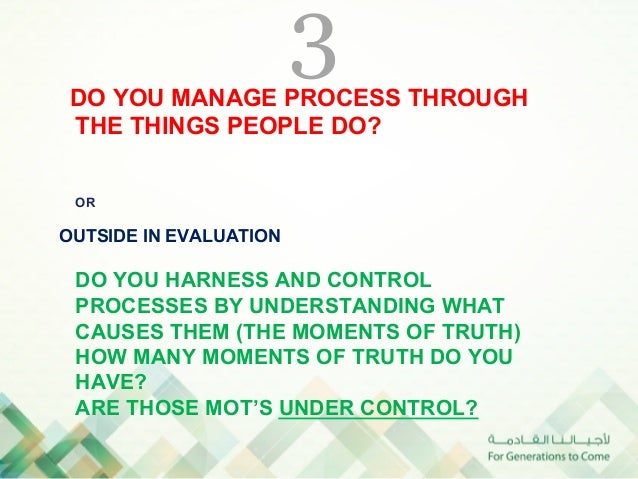 5 DO YOUR PROCESSES START WITH AN INTERNAL TRIGGER (PHONE CALL, LETTER, REQUEST FOR SOMETHING?) OROUTSIDE IN EVALUATION DO...