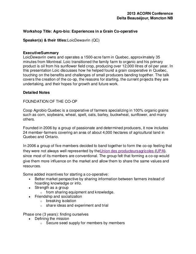 2013 ACORN Conference Delta Beauséjour, Moncton NB  Workshop Title: Agro-bio: Experiences in a Grain Co-operative Speaker(...