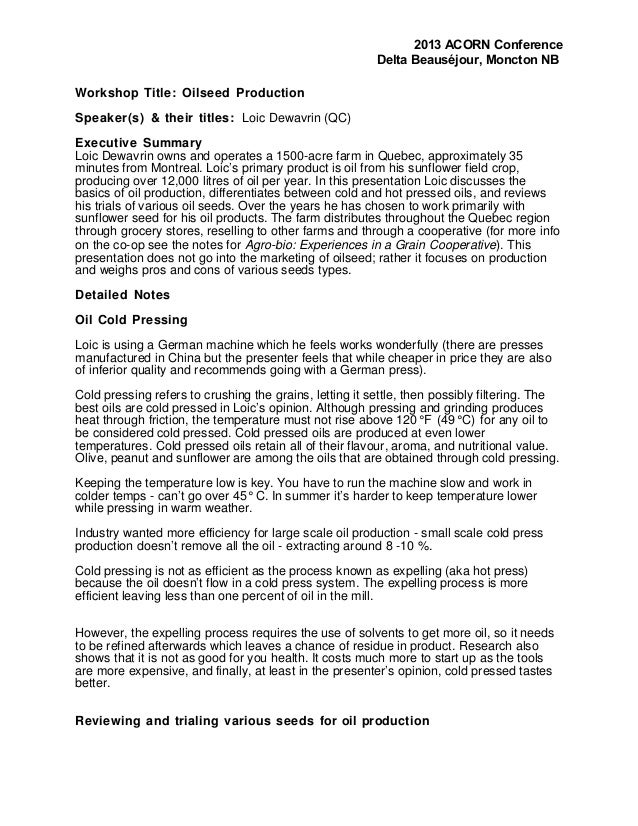 2013 ACORN Conference Delta Beauséjour, Moncton NB Workshop Title: Oilseed Production Speaker(s) & their titles: Loic Dewa...