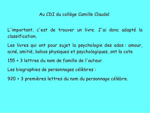 Au CDI du coll�ge Camille Claudel L'important, c'est de trouver un livre. J'ai donc adapt� la classification. Les livres q...