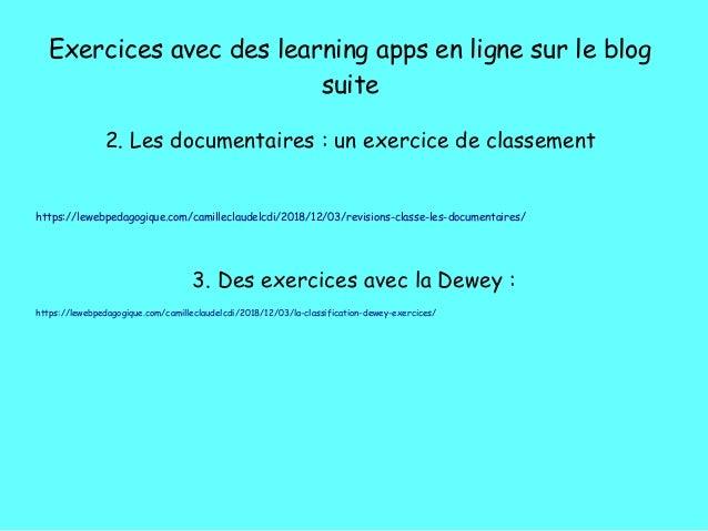 Exercices avec des learning apps en ligne sur le blog suite 2. Les documentaires�: un exercice de classement https://leweb...