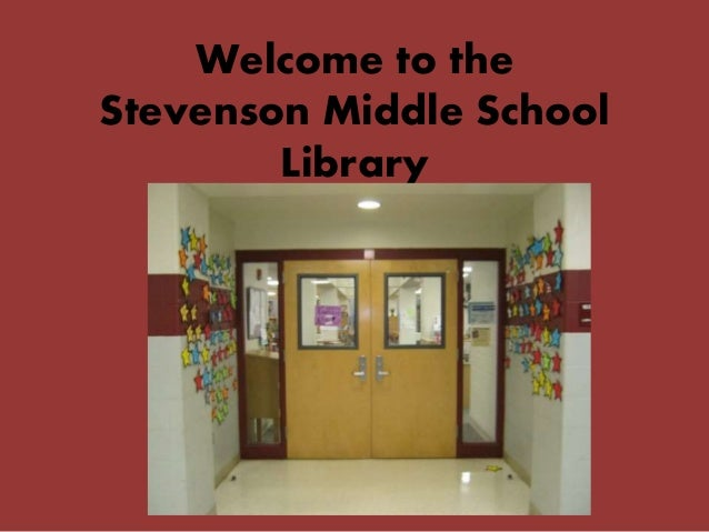 Welcome to the Stevenson Middle School Library