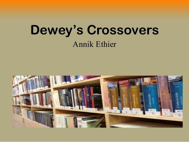 Dewey's Crossovers Annik Ethier