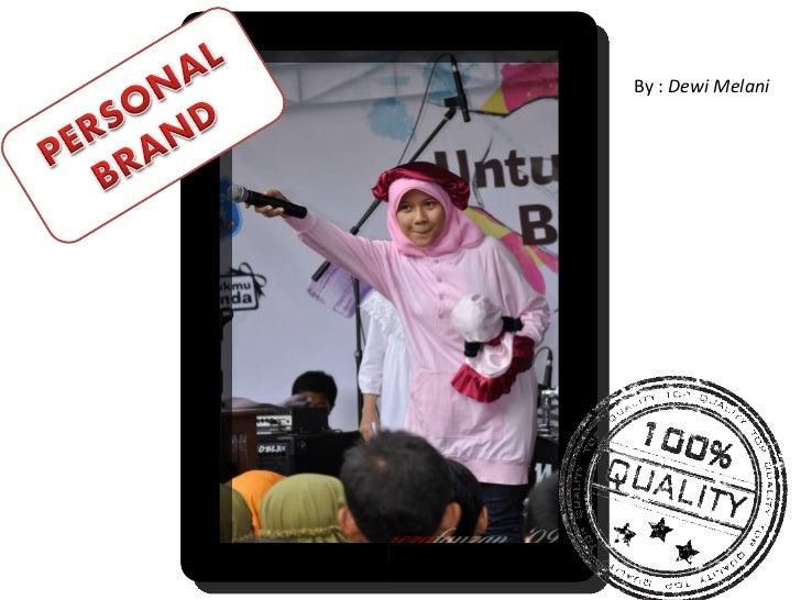 By : Dewi Melani