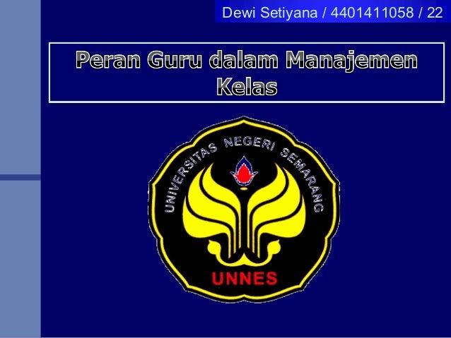 Dewi Setiyana / 4401411058 / 22