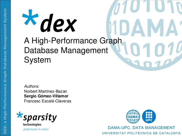 DEX: a High-Performance Graph Database Management System                                                           A High-...
