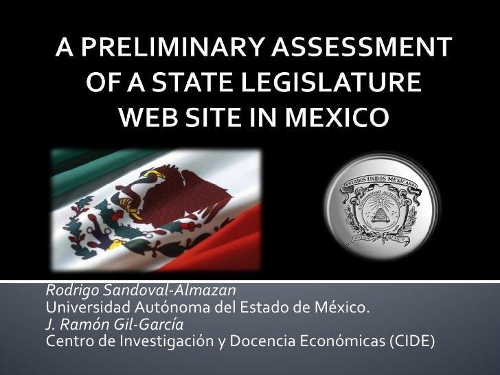 Rodrigo Sandoval-Almazan Universidad Autónoma del Estado de México. J. Ramón Gil-García Centro de Investigación y Docencia...