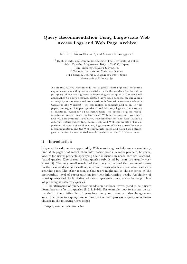 Query Recommendation Using Large-scale Web      Access Logs and Web Page Archive                  Lin Li 1 , Shingo Otsuka...