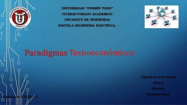 """UNIVERSIDAD """"FERMÍN TORO"""" VICERECTORADO ACADEMICO DECANATO DE INGENIERIA ESCUELA INGENIERIA ELECTRICA. Ingeniería y Socied..."""