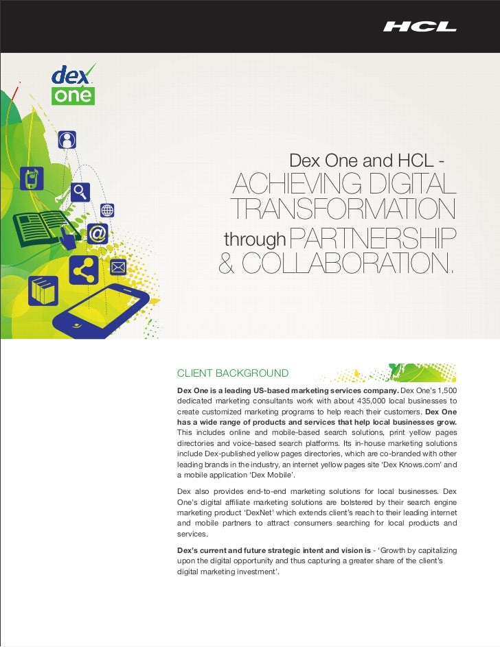Dex One and HCL -            ACHIEVING DIGITAL            TRANSFORMATION           through PARTNERSHIP           & COLLABO...