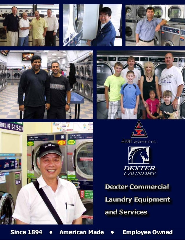 Dexter Commercial                                 Laundry Equipment                                 and ServicesSince 1894...
