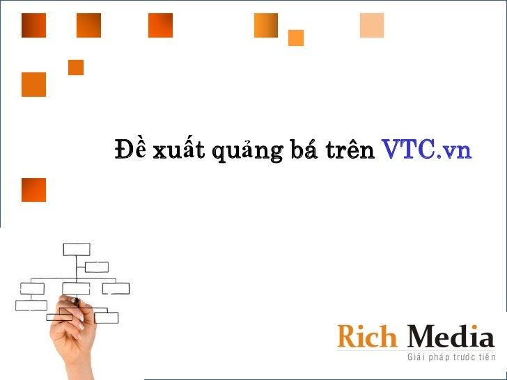Đề xuất quảng bá trên VTC.vn          S