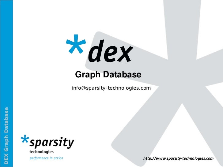 Graph Database                     info@sparsity-technologies.comDEX Graph Database                                       ...