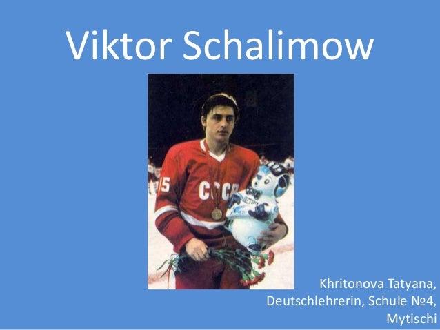 Viktor Schalimow  Khritonova Tatyana, Deutschlehrerin, Schule №4, Mytischi