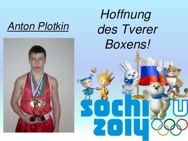 Anton Plotkin  Hoffnung des Tverer Boxens!