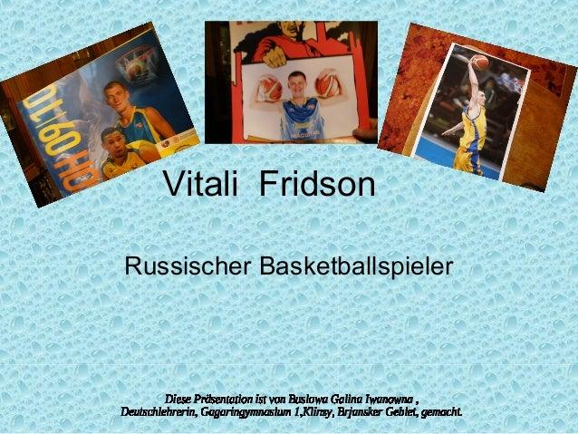 Vitali Fridson Russischer Basketballspieler