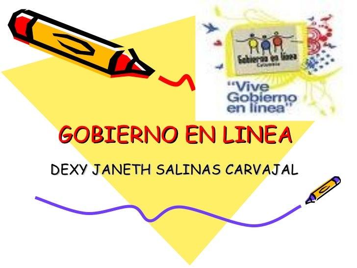 GOBIERNO EN LINEA  DEXY JANETH SALINAS CARVAJAL