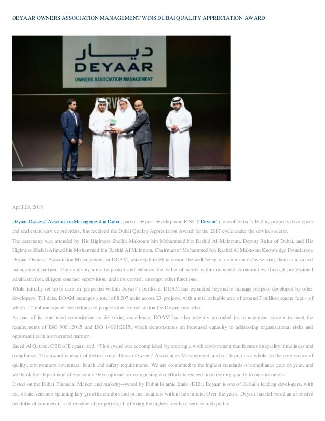 DEYAAR OWNERS ASSOCIATION MANAGEMENT WINS DUBAI QUALITY APPRECIATION AWARD April 29, 2018 Deyaar Owners' Association Manag...