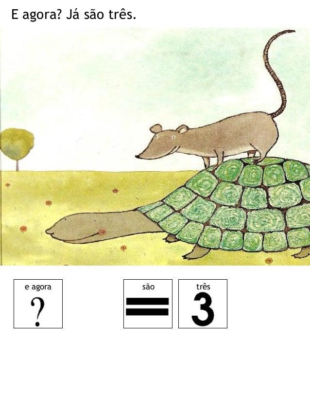 Três amigos foram passear: Encontraram um pato. amigos foram passear encontraram pato três