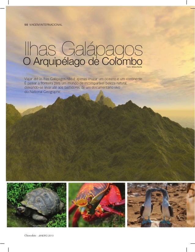 98 VIAGEM INTERNACIONALIlhas GalápagosO Arquipélago de Colombo                                        Texto Sílvia NorteVi...
