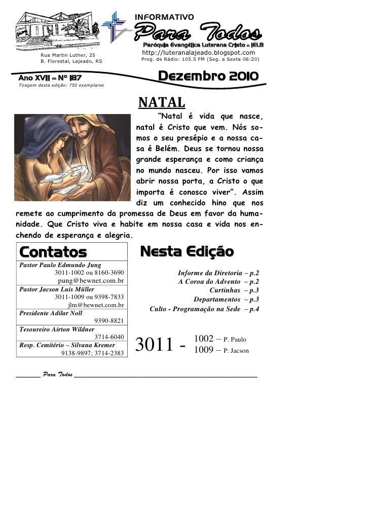INFORMATIVO                                        Paróquia Evangélica Luterana Cristo - IELB         Rua Martin Luther, 2...