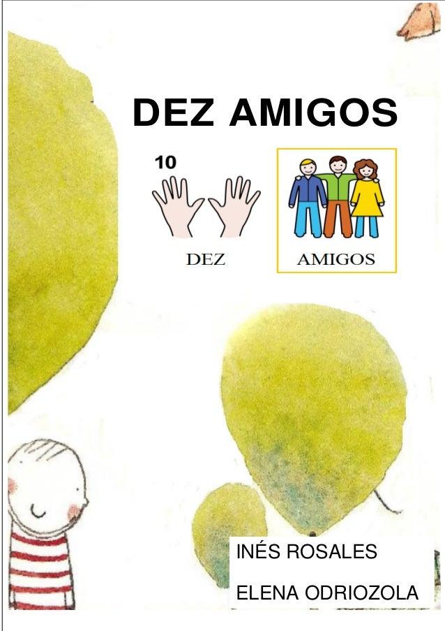 DEZ AMIGOS INÉS ROSALES ELENA ODRIOZOLA