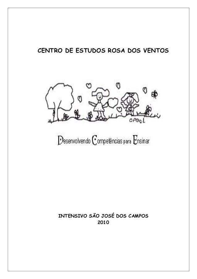 CENTRO DE ESTUDOS ROSA DOS VENTOS INTENSIVO SÃO JOSÉ DOS CAMPOS 2010