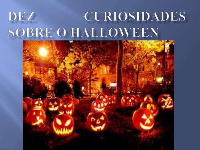 A celebração de Halloween é uma tradição dos antigos celtas comemorado no fim do verão. O invento também celebrava o final...