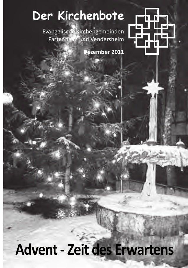 Advent-ZeitdesErwartensDer KirchenboteEvangelische KirchengemeindenPartenheim und VendersheimDezember 2011