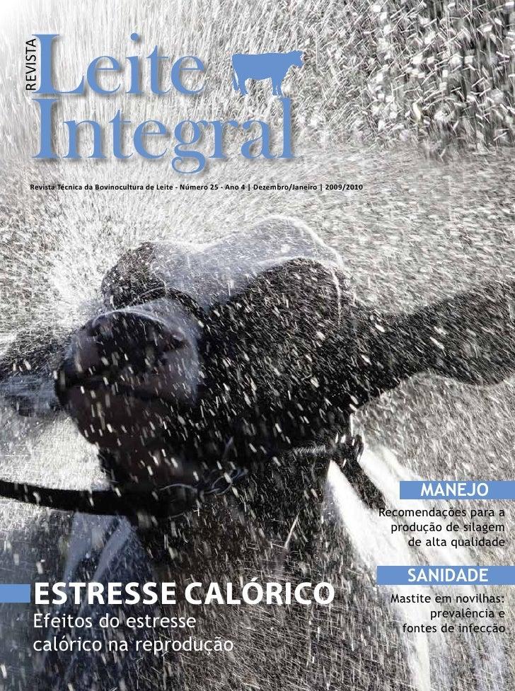Leite REVISTA        Integral    Revista Técnica da Bovinocultura de Leite - Número 25 - Ano 4 | Dezembro/Janeiro | 2009/2...