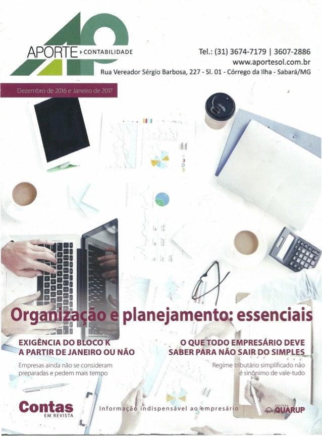 APORTE ~CONTABILIDADE Tel.: (31) 3674-7179 I 3607-2886 ~ ~ ~ www.aportesol.com.br ~ ~ _ Rua Vereador Sérgio Barbosa, 227 -...