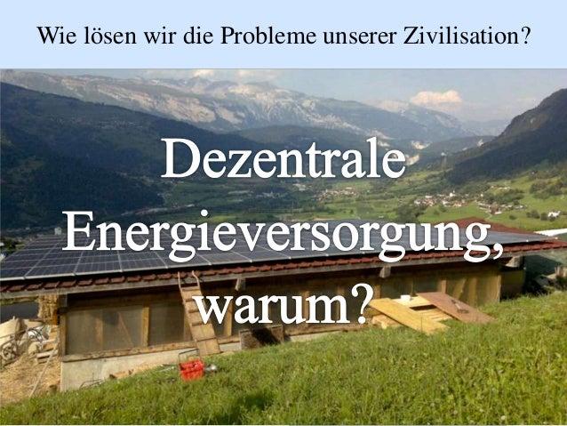 Wie lösen wir die Probleme unserer Zivilisation?