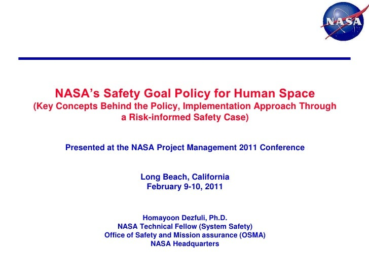 "NASA""s Safety Goal Policy for Human Space(Key Concepts Behind the Policy, Implementation Approach Through                 ..."