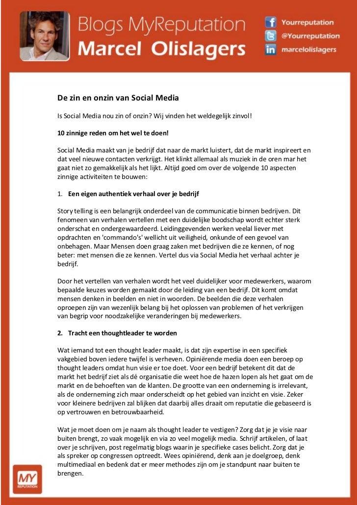 De zin en onzin van Social MediaIs Social Media nou zin of onzin? Wij vinden het weldegelijk zinvol!10 zinnige reden om he...