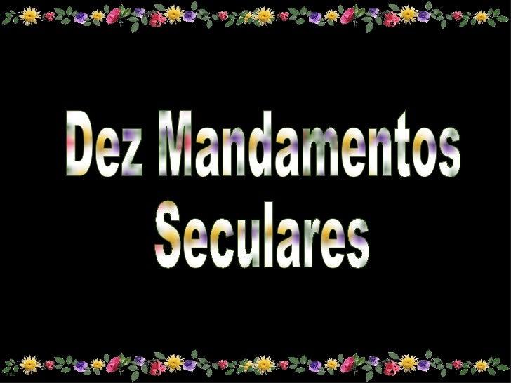 Dez Mandamentos Seculares