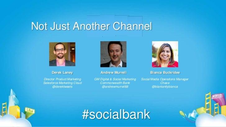 Dreamforce 2012 - Social Bank Panel Slide 3