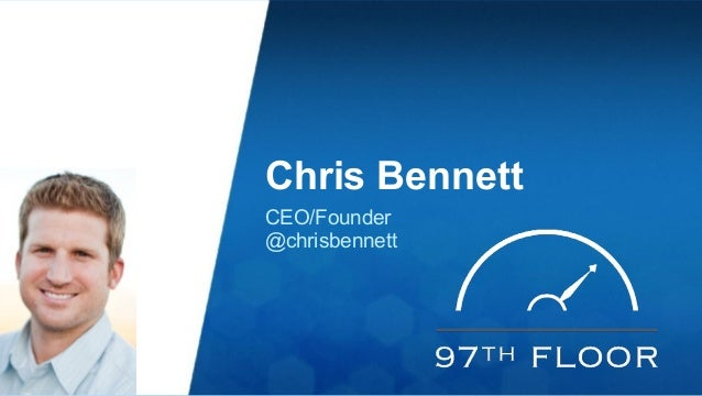 Chris Bennett  CEO/Founder  @chrisbennett