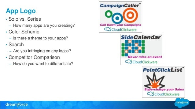 App Logo  • Solo vs. Series  – How many apps are you creating?  • Color Scheme  – Is there a theme to your apps?  • Search...