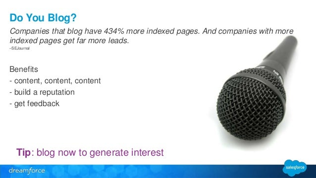 Do You Blog?  Companies that blog have 434% more indexed pages. And companies with more  indexed pages get far more leads....