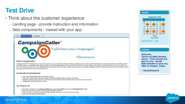 Test Drive  • Think about the customer experience  – Landing page - provide instruction and information  – Side components...
