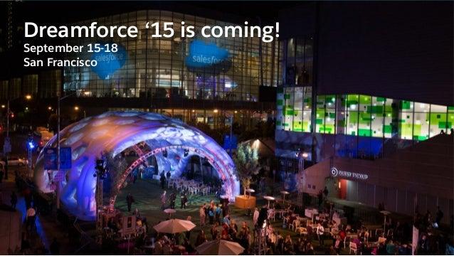 Get Ready for Dreamforce 2015 Slide 3