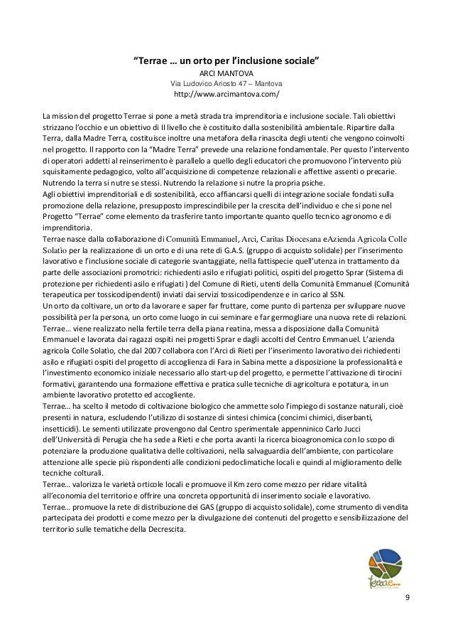 """9 """"Terrae … un orto per l'inclusione sociale"""" ARCI MANTOVA Via Ludovico Ariosto 47 – Mantova http://www.arcimantova.com/ L..."""