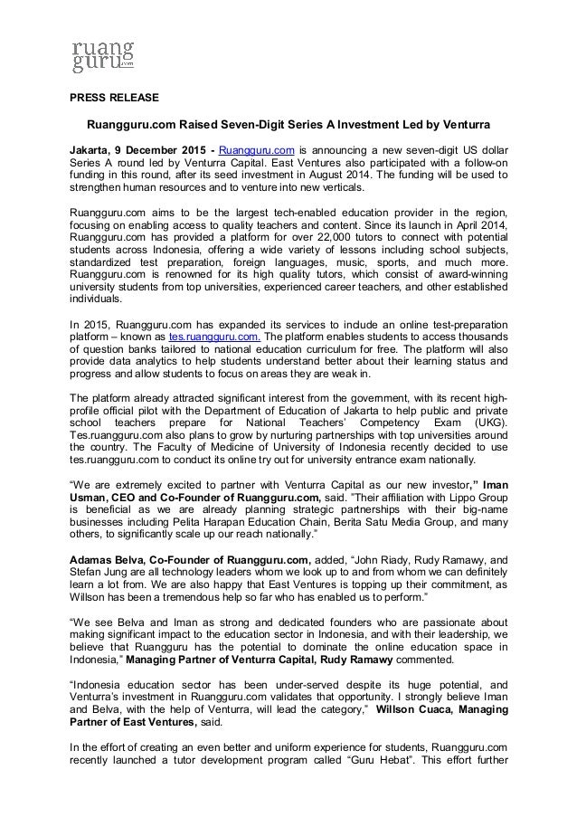 PRESS RELEASE Ruangguru.com Raised Seven-Digit Series A Investment Led by Venturra Jakarta, 9 December 2015 - Ruangguru.co...