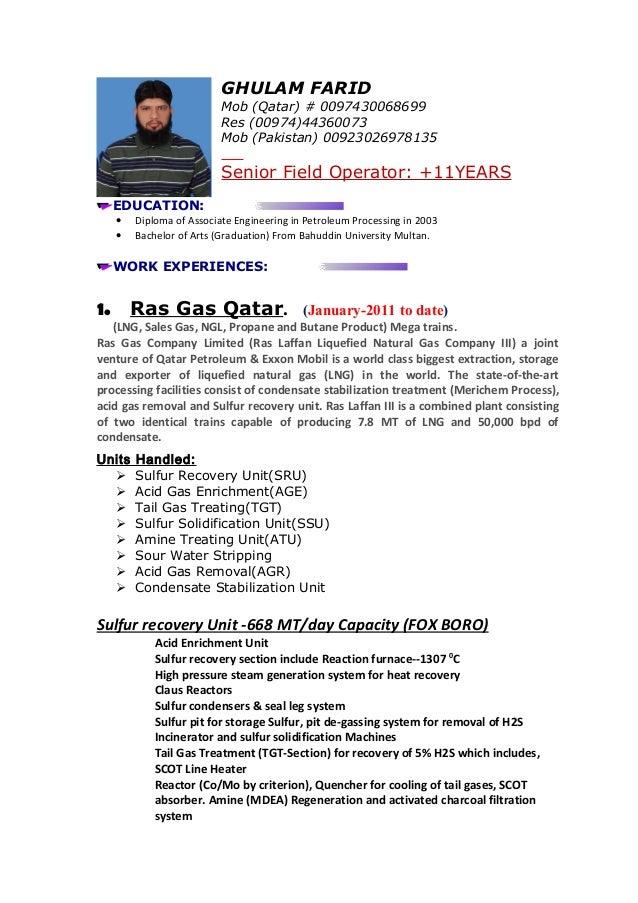 GHULAM FARID Mob (Qatar) # 0097430068699 Res (00974)44360073 Mob (Pakistan) 00923026978135 Senior Field Operator: +11YEARS...